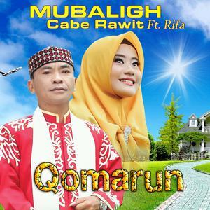 Qomarun dari Mubaligh Cabe Rawit
