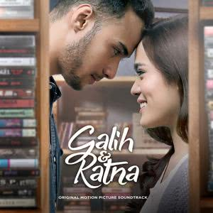 Galih & Ratna (Original Motion Picture Soundtrack) 2017 Various Artists