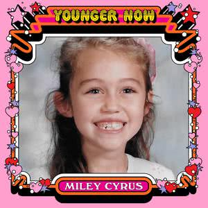 Younger Now (The Remixes) 2017 Miley Cyrus