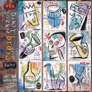 The New Orleans Album 1990 The Dirty Dozen Brass Band