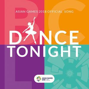 Dance Tonight (Asian Games 2018 Official Song) 2018 Bunga Citra Lestari