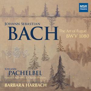 J.S. Bach: The Art of Fugue, BWV 1080; Pachelbel: Canon and Organ Music dari Johann Pachelbel