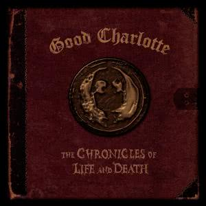 """The Chronicles of Life and Death (""""DEATH"""" Version) dari Good Charlotte"""