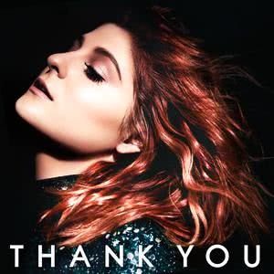 Thank You (Deluxe Version) 2017 Meghan Trainor