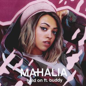 Hold On (feat. Buddy) 2017 Mahalia; Buddy