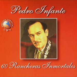 60 Rancheras Inmortales 2010 Pedro Infante