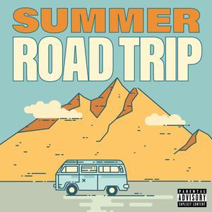 Summer Road Trip 2017 Various Artists