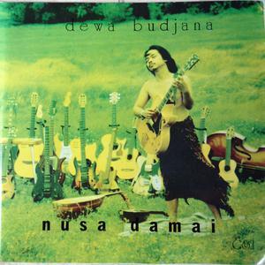 Nusa Damai dari Dewa Budjana