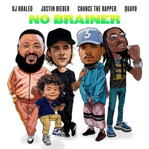 No Brainer(Clean) 2018 DJ Khaled; Justin Bieber; Chance The Rapper; Quavo