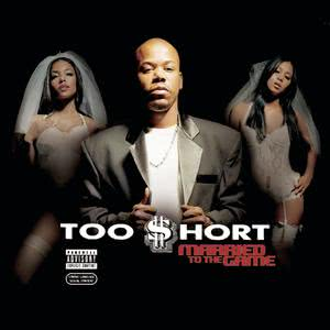 Married To The Game 2003 Too $hort