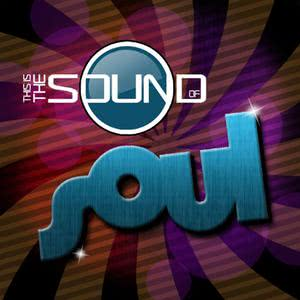 This Is The Sound Of...Soul 2011 Various Artists
