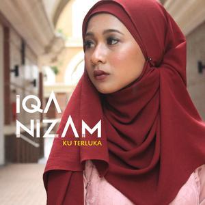 Dengarkan Ku Terluka lagu dari Iqa Nizam dengan lirik