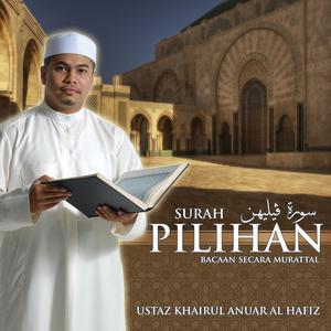 Surah Pilihan, Bacaan Secara Murattal dari Ustaz Khairul Anuar Al-Hafiz