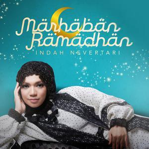 Marhaban Ramadhan dari Indah Nevertari