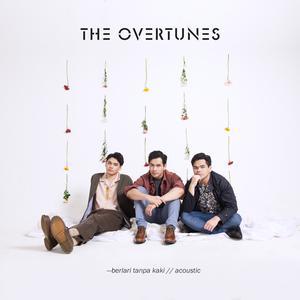 Berlari Tanpa Kaki (Acoustic Version) dari TheOvertunes