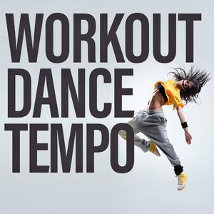 Workout Dance Tempo 2017 Various Artists