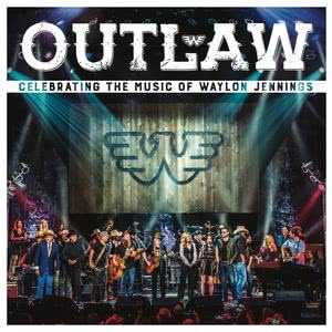 Outlaw: Celebrating the Music of Waylon Jennings (Live) 2017 Various Artists