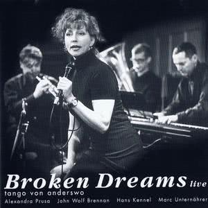 Broken Dreams live - tango von anderswo dari Hans Kennel