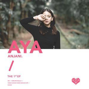 The 1st 2018 Aya Anjani