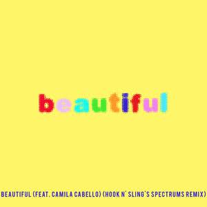 Beautiful (feat. Camila Cabello) [Bazzi vs. Hook N' Sling's Spectrums Remix] 2018 Bazzi; Camila Cabello