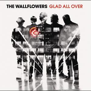 Glad All Over 2012 The Wallflowers
