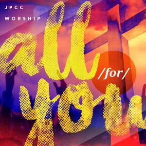 All For You dari JPCC Worship Youth