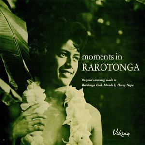 Moments in Rarotonga 2017 Various Artists