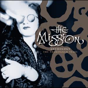 Anthology - The Phonogram Years 2006 The Mission