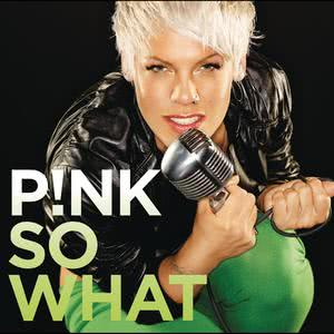 So What 2008 P!nk