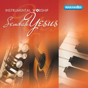 Instrumental Worship Sembah Yesus dari Willy Soemantri