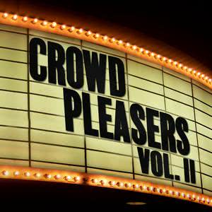 Crowd Pleasers 2018 Various Artists