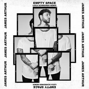 Empty Space (Luca Schreiner Remix) 2018 James Arthur