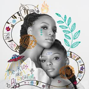 The Kids Are Alright 2018 Chloe x Halle