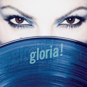 Gloria! 1998 Gloria Estefan