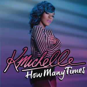 How Many Times 2011 K. Michelle