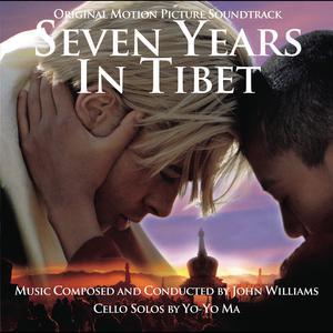 Seven Years in Tibet (Original Motion Picture Soundtrack) 2013 John Williams; Yo-Yo Ma