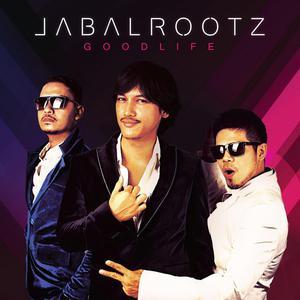 Good Life dari JabalRootz