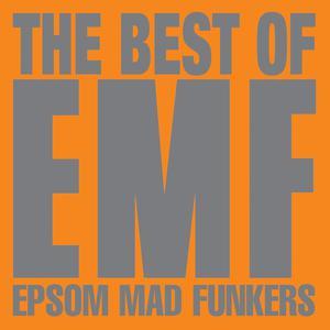 The Best Of EMF - Epsom Mad Funkers 2003 EMF