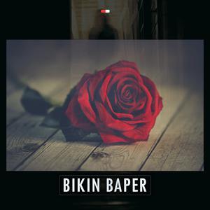 Kompilasi Bikin Baper 2018 Various Artists