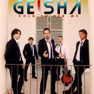 Solo tu per me 2015 Geisha