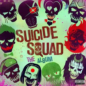 Suicide Squad: The Album 2016 Various Artists