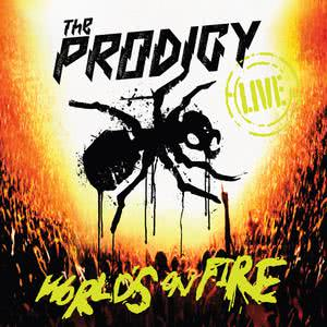 World's on Fire (Live) 2011 The Prodigy