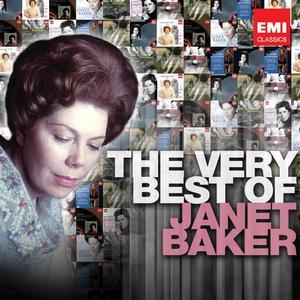 The Very Best Of: Janet Baker 2011 Dame Janet Baker