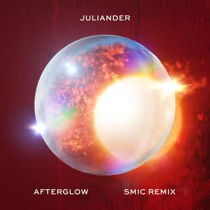 Afterglow (SMIC Remix) 2018 Juliander