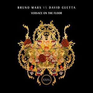 Versace On The Floor (Bruno Mars vs. David Guetta) 2017 Bruno Mars; David Guetta