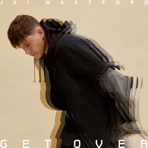 Get Over dari Jai Waetford