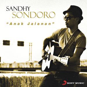 Anak Jalanan dari Sandhy Sondoro