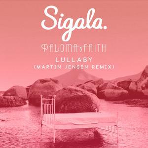 Lullaby (Martin Jensen Remix) Sigala Mp3 Download