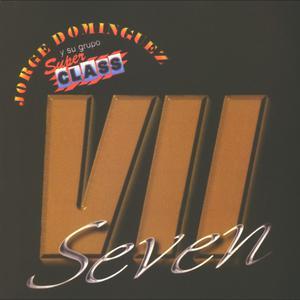 Seven 2010 Jorge Dominguez y su Grupo Sup Class