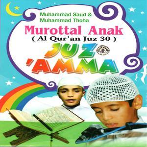 Murottal Anak Al Quran Juz 30 - Juz Amma dari Ahmad Saud